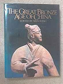 Image for THE GREAT BRONZE AGE OF CHINA