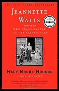 Image for HALF BROKE HORSES: A TRUE-LIFE NOVEL