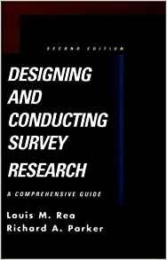 Image for DESIGNING AND CONDUCTING SURVEY RESEARCH: A COMPREHENSIVE GUIDE