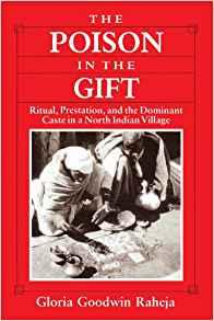 Image for THE POISON IN THE GIFT: RITUAL, PRESTATION AND THE DOMINANT CASTE IN A NORT H INDIAN VILLAGE