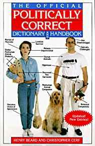Image for THE OFFICIAL POLITICALLY CORRECT DICTIONARY AND HANDBOOK: UPDATED! NEW ENTR IES!