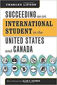 Image for SUCCEEDING AS AN INTERNATIONAL STUDENT IN THE UNITED STATES AND CANADA