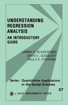 Image for UNDERSTANDING REGRESSION ANALYSIS: AN INTRODUCTORY GUIDE / EDITION 1