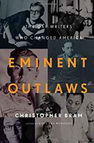 Image for EMINENT OUTLAWS: THE GAY WRITERS WHO CHANGED AMERICA