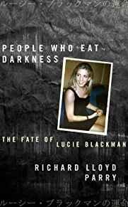 Image for PEOPLE WHO EAT DARKNESS: THE FATE OF LUCIE BLACKMAN