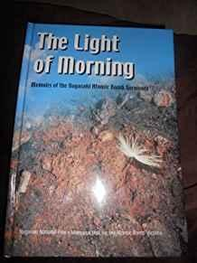Image for THE LIGHT OF MORNING: MEMOIRS OF THE NAGASAKI ATOMIC BOMB SURVIVORS