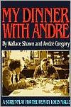 Image for MY DINNER WITH ANDRÉ: A SCREENPLAY