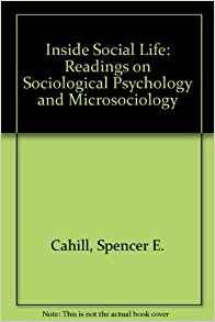 Image for INSIDE SOCIAL LIFE: READINGS IN SOCIOLOGICAL PSYCHOLOGY AND MICROSOCIOLOGY