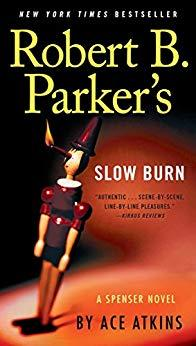 Image for ROBERT B. PARKER'S SLOW BURN