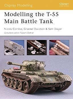 Image for MODELLING THE T-55 MAIN BATTLE TANK