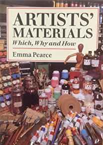 Image for ARTISTS' MATERIALS: WHICH, WHY AND HOW (DRAW BOOKS)