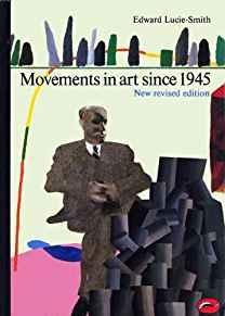 Image for MOVEMENTS IN ART SINCE 1945 (WORLD OF ART)