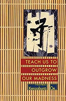 Image for TEACH US TO OUTGROW OUR MADNESS: 4 SHORT NOVELS
