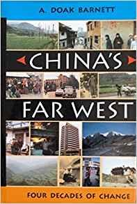 Image for CHINA'S FAR WEST: FOUR DECADES OF CHANGE