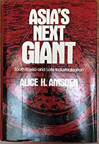 Image for ASIA'S NEXT GIANT: SOUTH KOREA AND LATE INDUSTRIALIZATION (NO DUSTJACKET)