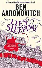 Image for LIES SLEEPING: THE NEW BESTSELLING RIVERS OF LONDON NOVEL: THE SEVENTH RIVE RS OF LONDON NOVEL