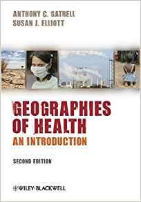 Image for GEOGRAPHIES OF HEALTH: AN INTRODUCTION