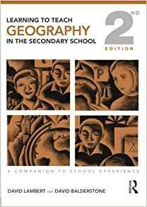 Image for LEARNING TO TEACH GEOGRAPHY IN THE SECONDARY SCHOOL: A COMPANION TO SCHOOL EXPERIENCE (LEARNING TO TEACH SUBJECTS IN THE SECONDA