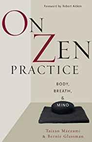 Image for ON ZEN PRACTICE: BODY, BREATH, AND MIND