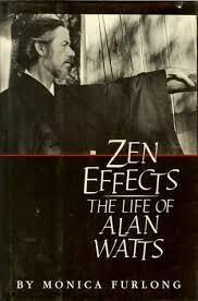 Image for ZEN EFFECTS: THE LIFE OF ALAN WATTS