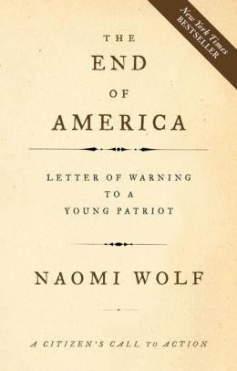 Image for THE END OF AMERICA: A LETTER OF WARNING TO A YOUNG PATRIOT