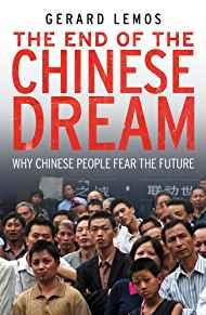 Image for THE END OF THE CHINESE DREAM: WHY CHINESE PEOPLE FEAR THE FUTURE
