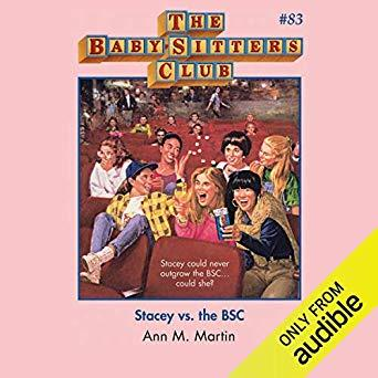 Image for STACEY VS. THE BSC: THE BABY-SITTERS CLUB, BOOK 83