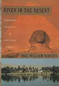 Image for RIVER IN THE DESERT: MODERN TRAVELS IN ANCIENT EGYPT
