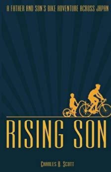 Image for RISING SON: A FATHER AND SON'S BIKE ADVENTURE ACROSS JAPAN