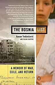 Image for THE BOSNIA LIST: A MEMOIR OF WAR, EXILE, AND RETURN