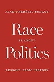 Image for RACE IS ABOUT POLITICS: LESSONS FROM HISTORY