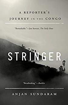 Image for STRINGER: A REPORTER'S JOURNEY IN THE CONGO