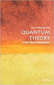 Image for QUANTUM THEORY: A VERY SHORT INTRODUCTION