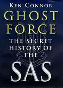 Image for GHOST FORCE : SECRET HISTORY OF THE SAS
