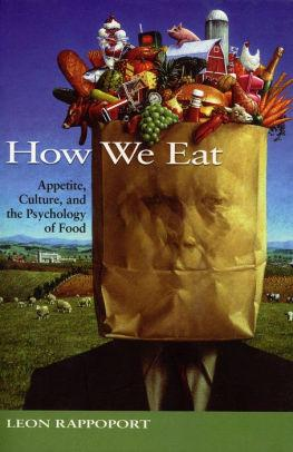 Image for HOW WE EAT: APPETITE, CULTURE, AND THE PSYCHOLOGY OF FOOD