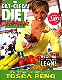 Image for THE EAT-CLEAN DIET COOKBOOK: GREAT-TASTING RECIPES THAT KEEP YOU LEAN!