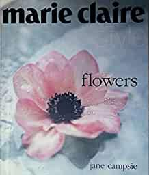 Image for FLOWERS (MARIE CLAIRE STYLE SERIES)