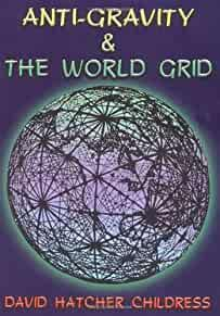 Image for ANTI-GRAVITY AND THE WORLD GRID (LOST SCIENCE