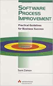 Image for SOFTWARE PROCESS IMPROVEMENT: PRACTICAL GUIDELINES FOR BUSINESS SUCCESS