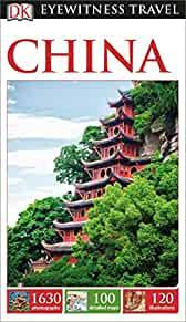 Image for DK EYEWITNESS TRAVEL GUIDE: CHINA