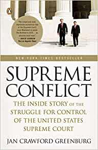 Image for SUPREME CONFLICT: THE INSIDE STORY OF THE STRUGGLE FOR CONTROL OF THE UNITE D STATES SUPREME COURT
