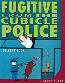 Image for FUGITIVE FROM THE CUBICLE POLICE
