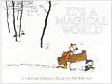 Image for IT'S A MAGICAL WORLD: A CALVIN AND HOBBES COLLECTION