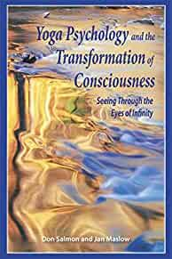 Image for YOGA PSYCHOLOGY AND THE TRANSFORMATION OF CONSCIOUSNESS: SEEING THROUGH THE EYES OF INFINITY (INCLUDES CD)