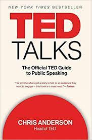 Image for TED TALKS: THE OFFICIAL TED GUIDE TO PUBLIC SPEAKING