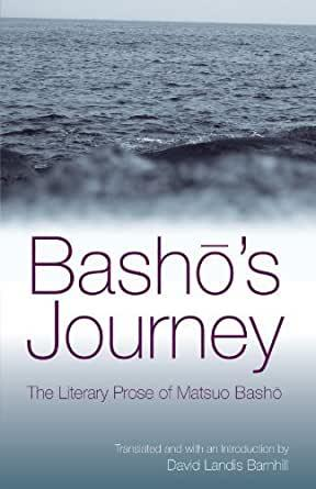 Image for BASHO'S JOURNEY: THE LITERARY PROSE OF MATSUO BASHO
