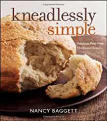 Image for KNEADLESSLY SIMPLE: FABULOUS, FUSS-FREE, NO-KNEAD BREADS