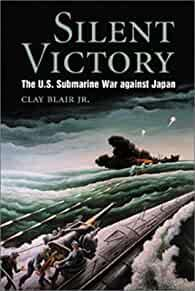 Image for SILENT VICTORY: THE U.S. SUBMARINE WAR AGAINST JAPAN