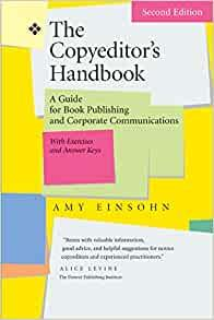 Image for THE COPYEDITOR'S HANDBOOK: A GUIDE FOR BOOK PUBLISHING AND CORPORATE COMMUN ICATIONS