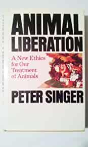 Image for ANIMAL LIBERATION: A NEW ETHICS FOR OUR TREATMENT OF ANIMALS (A NEW YORK RE VIEW BOOK) BY PETER SINGER (1975-12-23)